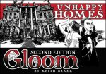 Gloom: Unhappy Homes Second Edition