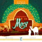 Merv: The Heart of the Silk Road