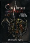 Cutthroat Caverns Expansion 1: Deeper & Darker