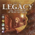 Legacy: The Testament of Duke de Crecy (English Second Edition)
