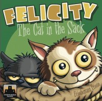Felicity: The Cat in the Sack (2017 English Second Edition)