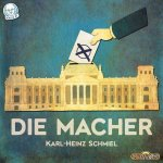 Die Macher (Kickstarter Edition)
