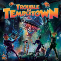 Trouble in Templetown (2020 Deluxe Kickstarter Edition)
