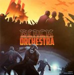 Black Orchestra (2018 English Second Edition)