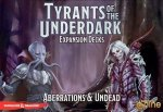 D&D: Tyrants of the Underdark: Aberrations & Undead