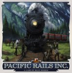 Pacific Rails Inc. (2020 Kickstarter Deluxe Edition)