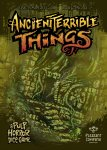 Ancient Terrible Things Second Edition