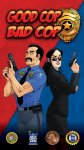 Good Cop Bad Cop (Third Edition)