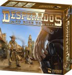 Desperados of Dice Town (2014 French Edition)