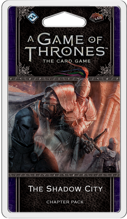 A Game of Thrones: The Card Game 2nd Ed – The Shadow City
