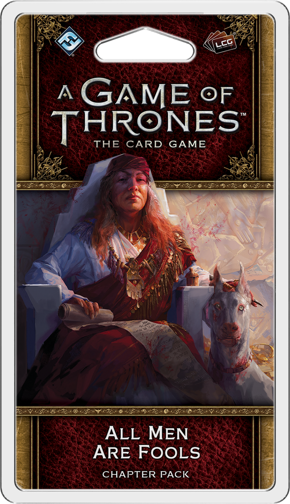A Game of Thrones:The Card Game(2nd Edition)–All Men Are Fools