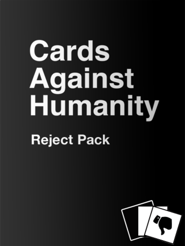 Cards Against Humanity: Reject Pack