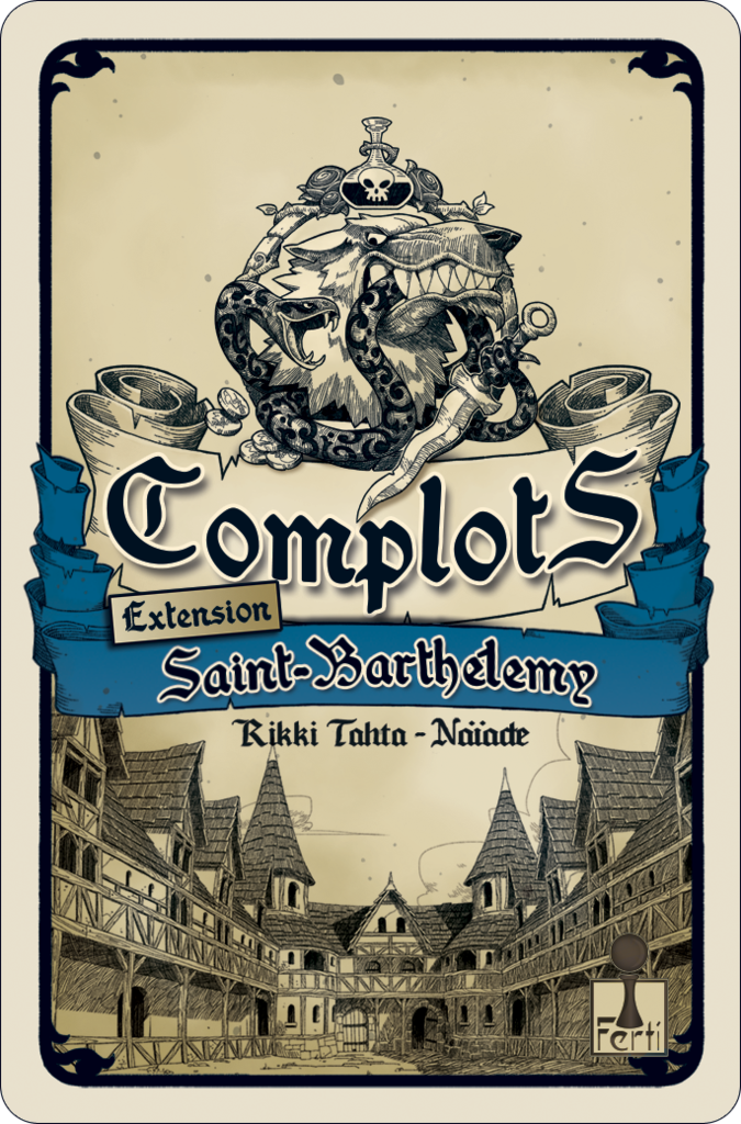Complots: Saint Barthelemy aka Coup: Reformation