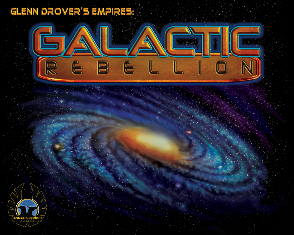 Glenn Drover's Empires: Galactic Rebellion Limited Edition