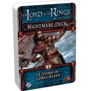 The Lord of the Rings: LCG - A Storm on Cobas Haven Nightmare