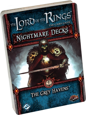 The Lord of the Rings: LCG – The Grey Havens Nightmare Deck