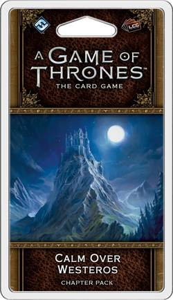 A Game of Thrones: The Card Game 2nd Ed – Calm over Westeros