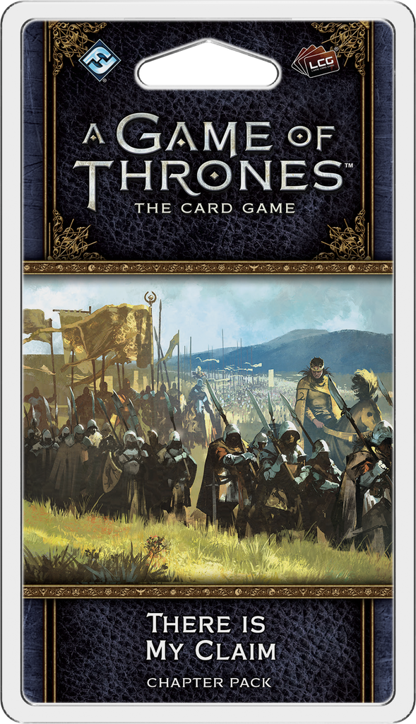 A Game of Thrones: The Card Game 2nd Ed – There is My Claim