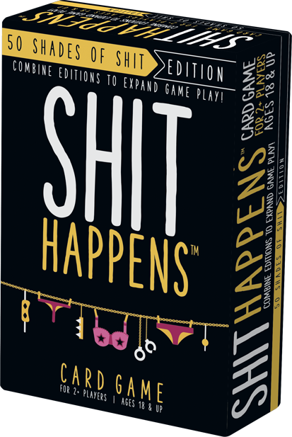 Shit Happens: 50 Shades of Shit